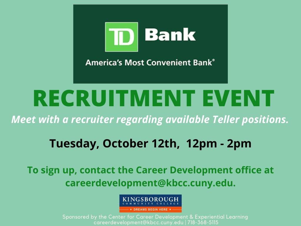TD BANK RECRUITMENT EVENT