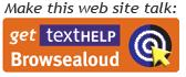 Make this website talk: Get Text Help, Browsealoud